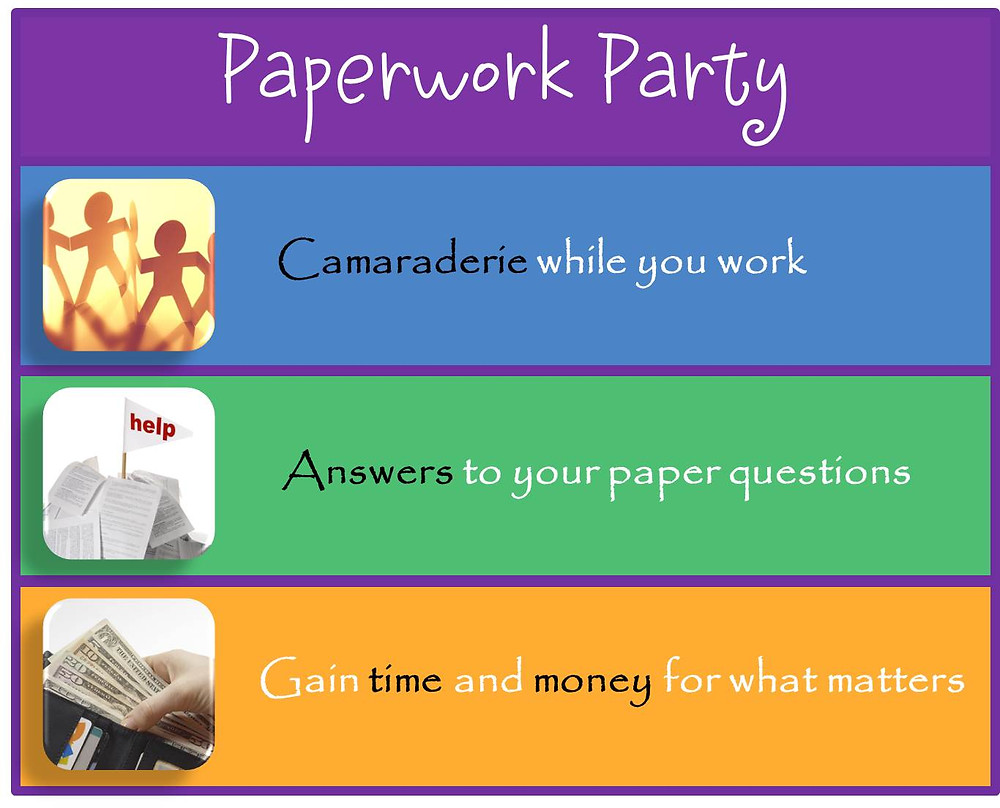 Paperwork Party gives you - camaraderie, answers, time & money