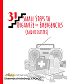 Get Ready! was first published as 31 Small Steps to Organize for Emergencies (and Disasters)