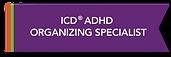 Level II_ADHD Organizing Specialist Tag.