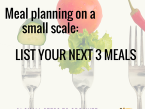 List your next 3 meals