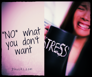 """woman cringing with a cup labeled stress - post quote """" NO what you don't want"""""""