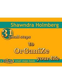 31 SS to Organize Yr Life book cover squ
