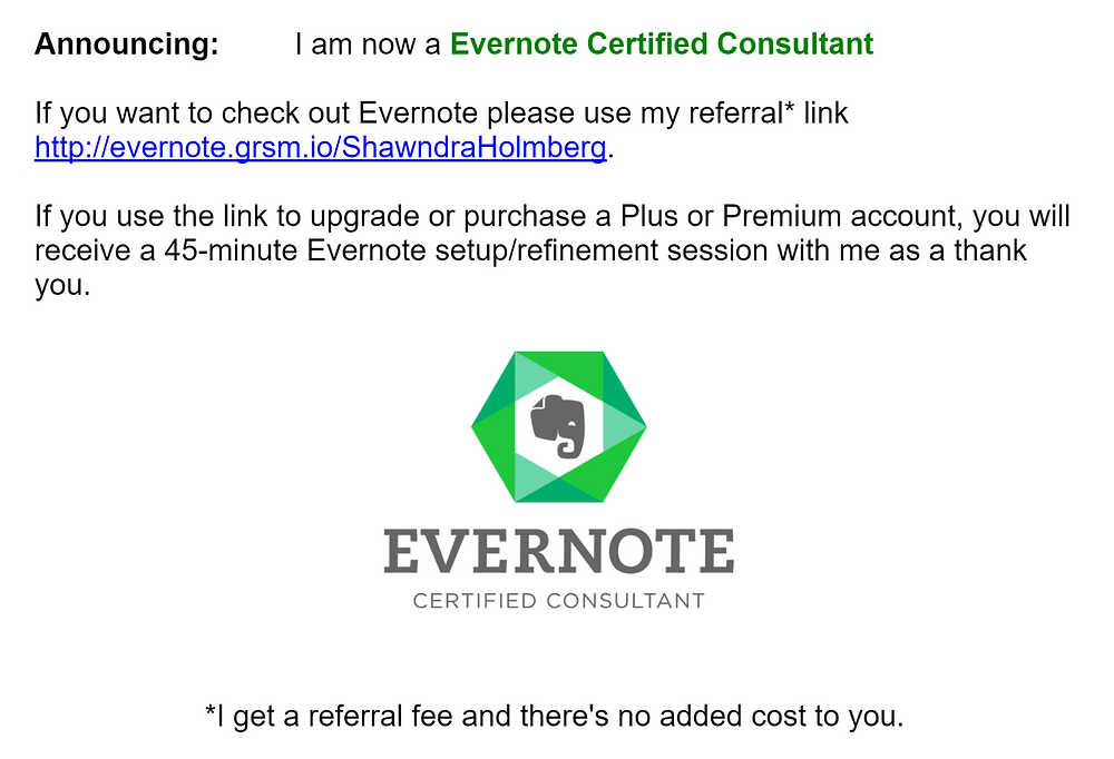 Use my referral link http://evernote.grsm.io/ShawndraHolmberg