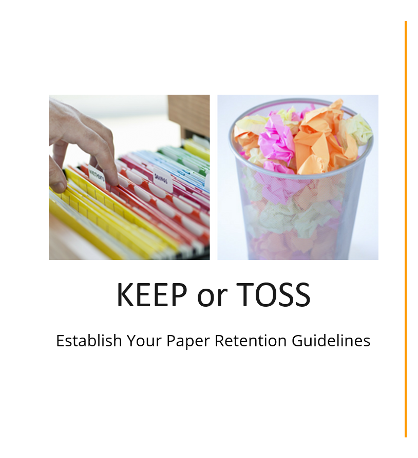 Keep or Toss: Establish your paper retention guidelines
