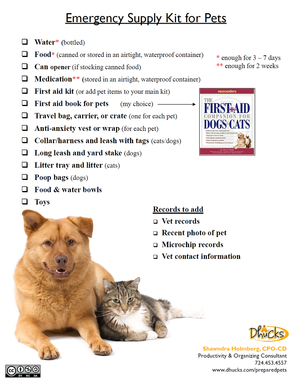 Use promo code FREE to download a copy of  the Emergency Supply Kit list for Pets