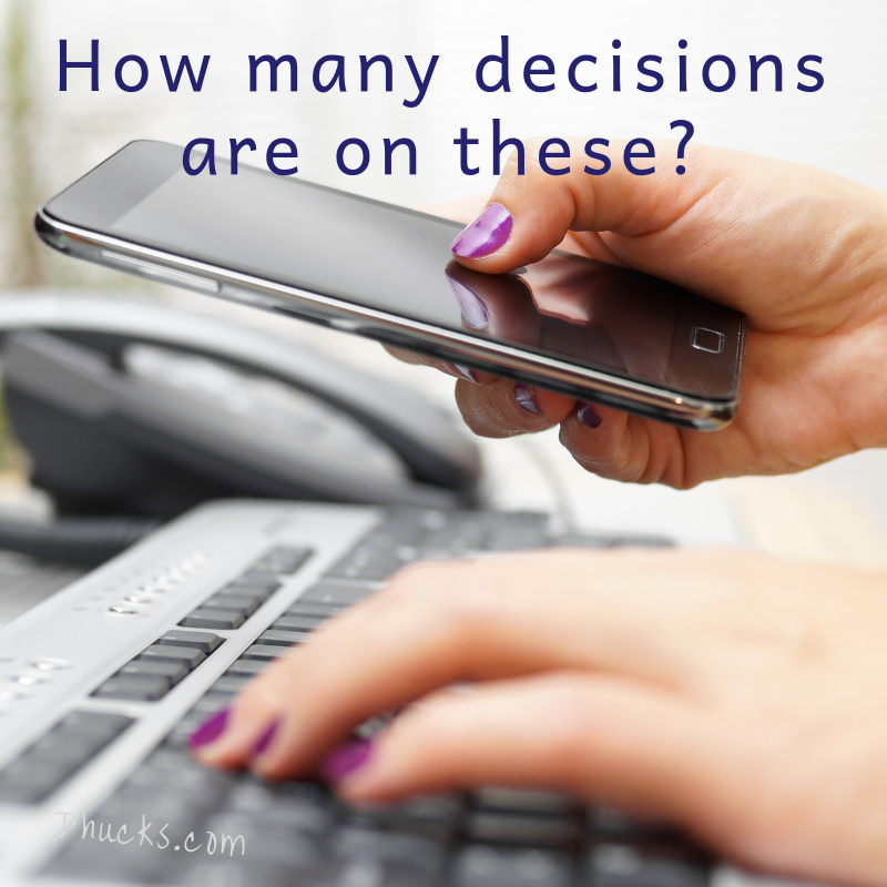 how many decisions can your phone, computer, tablet hold?