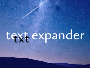 Text Expanders — do you need one and will it improve your productivity?