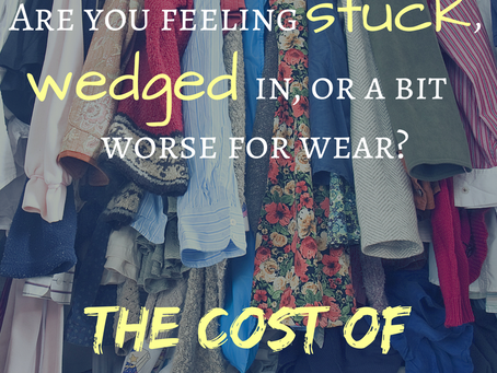 The Cost of Clutter in Your Closet