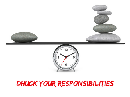 Dhucking Your Responsibilities