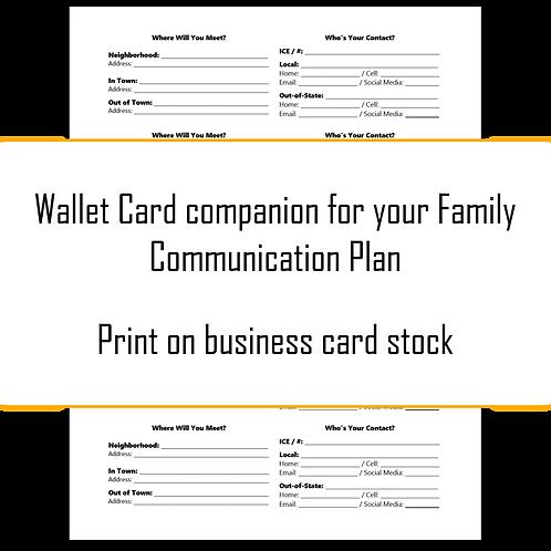 Family Communication Plan Wallet Cards (Step #15 & Appendix E)