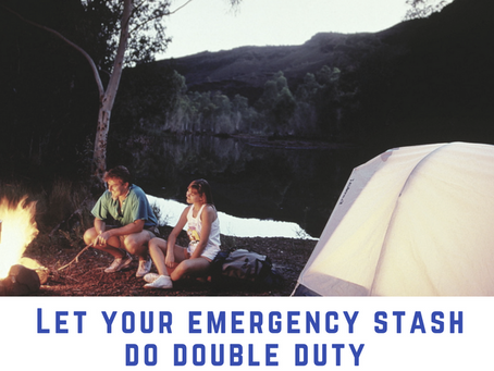 Let your emergency stash do double duty