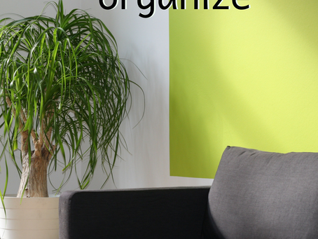 Organize (Stage 4 to Getting Organized)