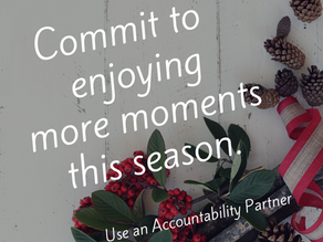 Choose an Accountability Partner this Holiday Season