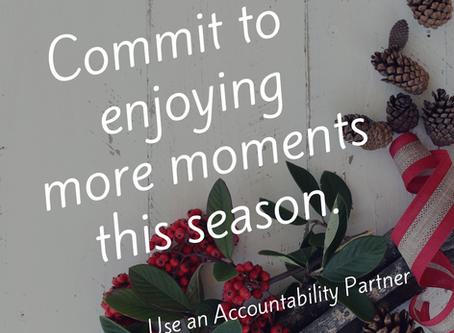 Choose an Accountability Partner this Holiday Season