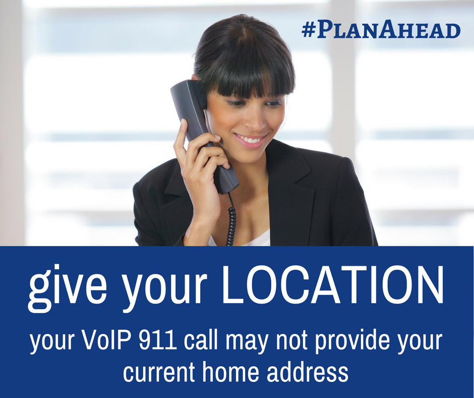 if you have a VoIP phone give your location first if you make a 911 call  - woman on the phone - #planahead