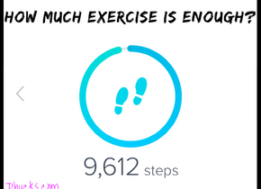 How much exercise is good enough?