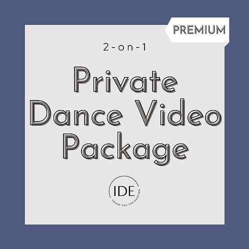 2-on-1 Premium Private Dance Video Package