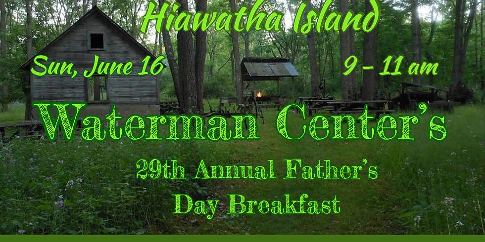 Father's Day Breakfast on Hiawatha Island