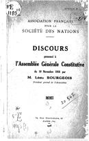 Discours de M. Léon BOURGEOIS à l'occasion de l'Assemblée Générale Constitutive de l'Association Française pour la Société des Nations, le 10 novembre 1918, au Musée Social à Paris (5, rue Las Cases)