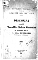 Speech of Mr. Léon BOURGEOIS at the Constituent General Assembly of the French Association for the League of Nations, November 10, 1918, held at the Social Museum in Paris (5, street Las Cases)