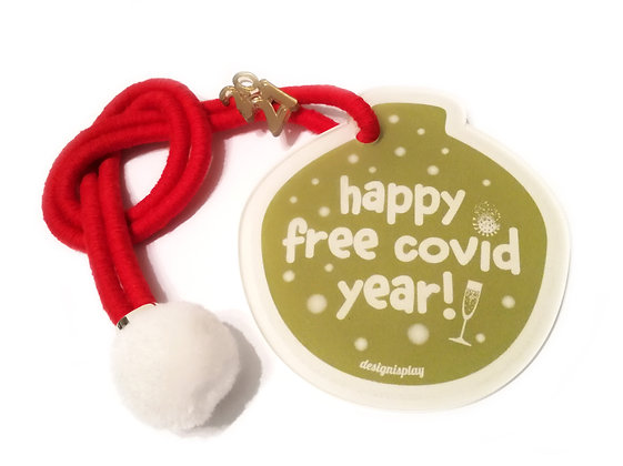 Happy Free Covid Year / Olive green