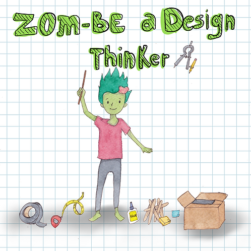 Zom-Be A Design Thinker Paperback