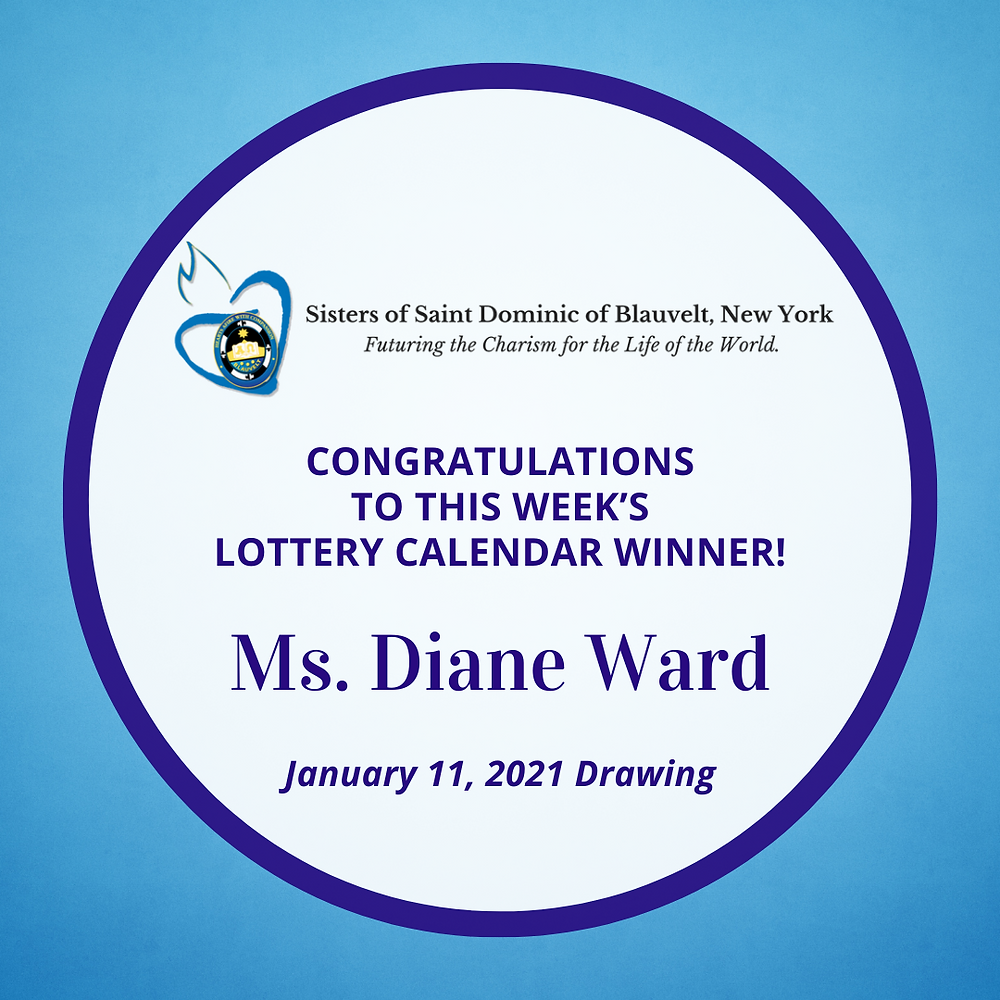 Sisters of Saint Dominic of Blauvelt, New York Lottery Calendar Winner