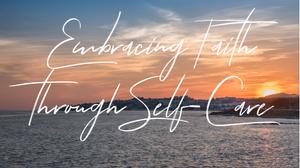 Embracing Faith
