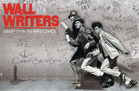 Wall Writers ; Graffiti in Its Innocence