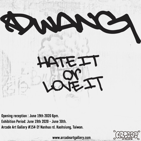 DWANG 'Hate it or Love it'