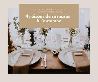 Quatre raisons de se marier à l'automne