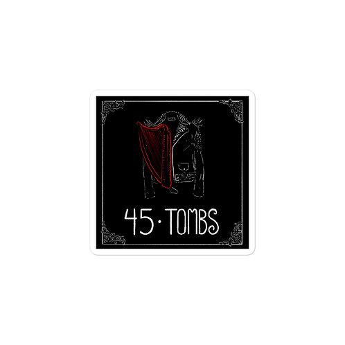 Episode 45 - Tombs - 3x3 Sticker
