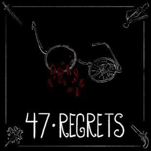 HFTH - Episode 47 - Regrets