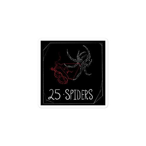 Episode 25 -  Spiders - 3x3 Sticker