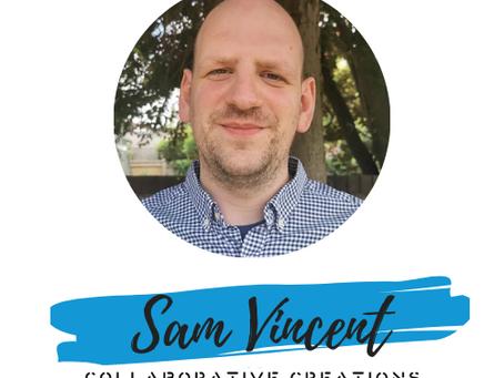 Sam Vincent - Origins