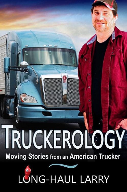 Signed Truckerology Book By LongHaul Larry