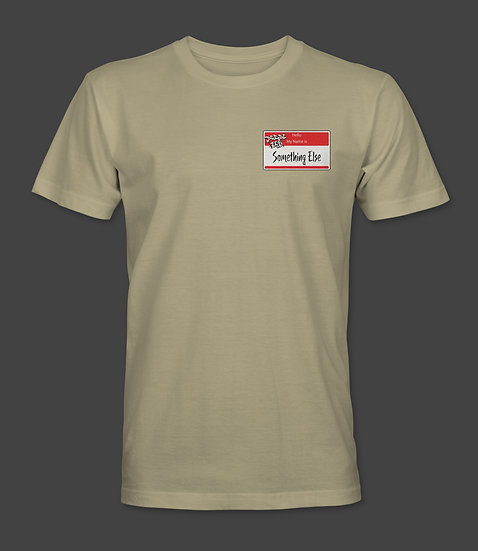 Something Else Shirt