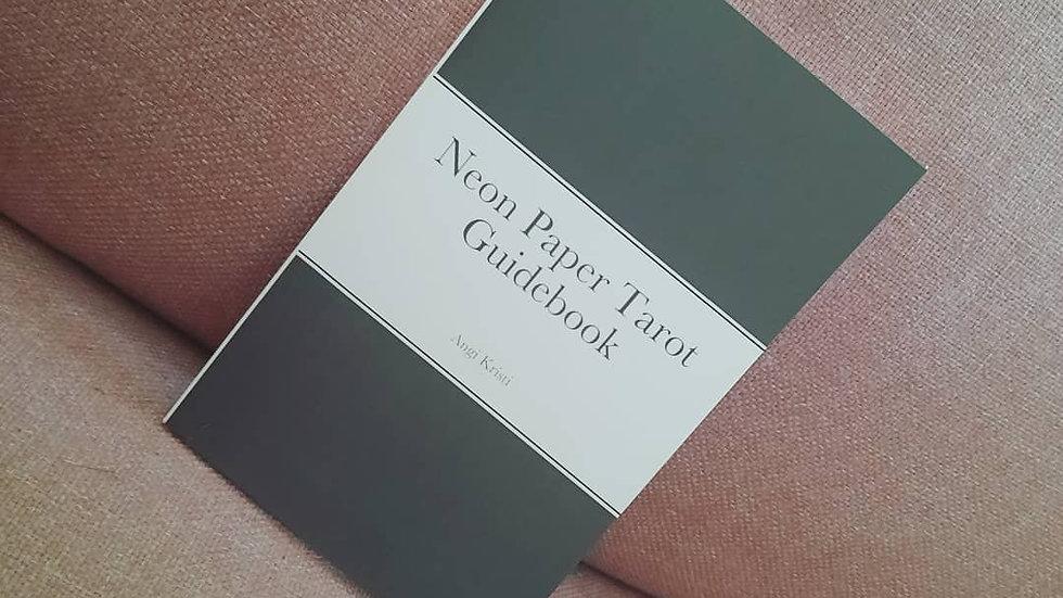 Neon Paper Tarot Guidebook