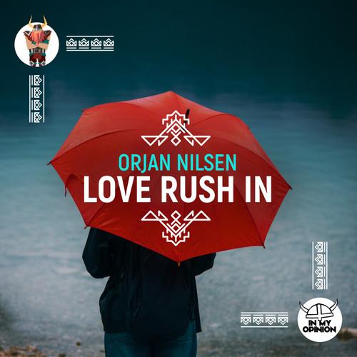 Ørjan Nilsen - Love Rush In