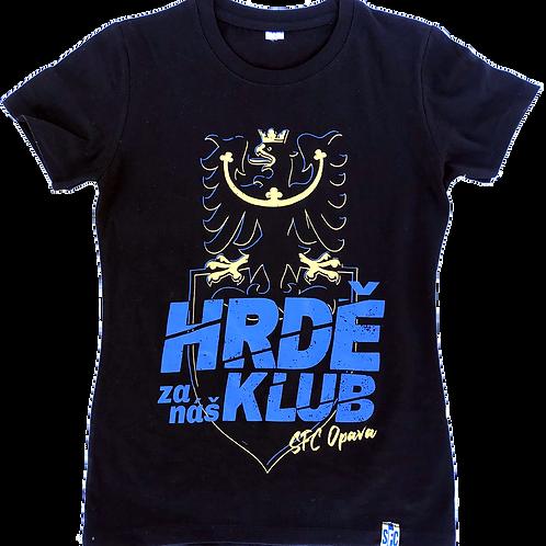 Dámské tričko - HRDĚ ZA NÁŠ KLUB