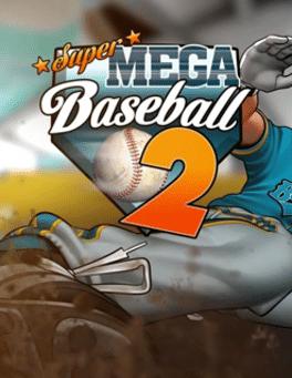 Review: Super Mega Baseball 2 Ultimate Edition