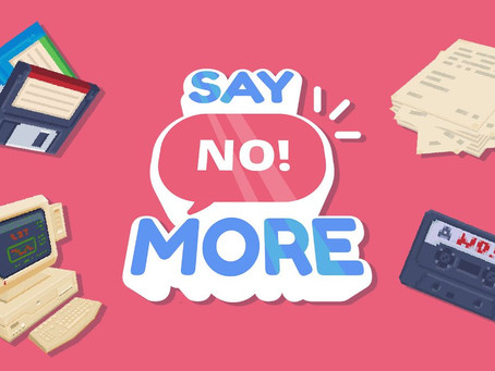 Say No! More is now launching in 2021