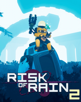Let's Play! Risk of Rain 2