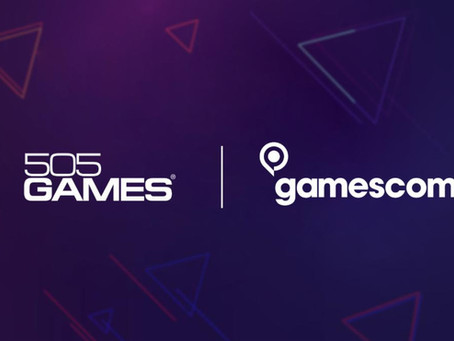 505 Games Partners with Gamescom, Revealing Lineup of Upcoming Releases