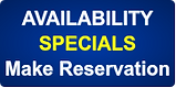 AVAILABILITY - SPECIALS - Make Reservati