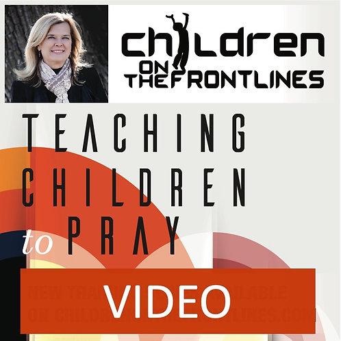 Teaching Children to Pray - Video