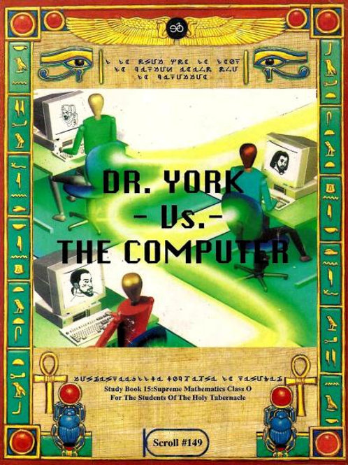 Dr. York Vs. The Computer