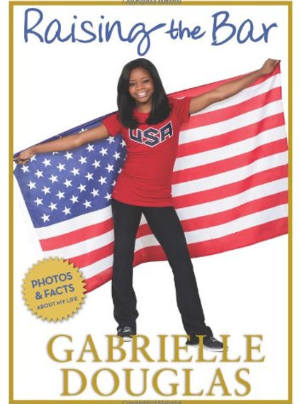 Raising the Bar Gabrielle Douglas