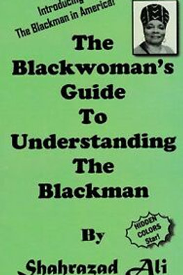 Black Woman's Guide to Understanding the Blackman