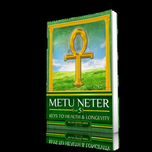 Metu Neter 5